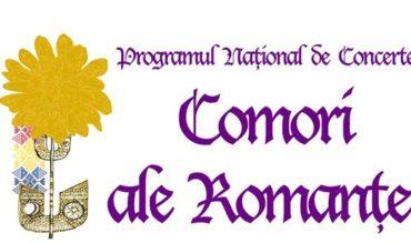 """Programul Național de Concerte """"Comori ale Romanței"""""""