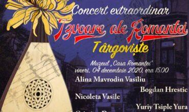 """Concert """"Izvoare ale Romanței"""" – Târgoviște, 04 decembrie 2020"""